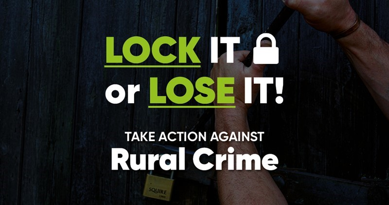 Lock it or Lose it: Preventative measures to combat rural crime