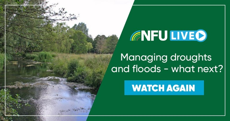 nfu live - managing droughts and floods - watch again_76818